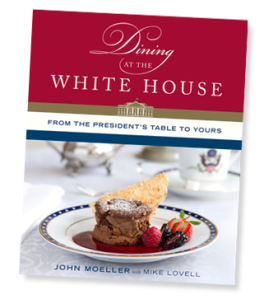 Dining at the White House-From the President's Table to Yours